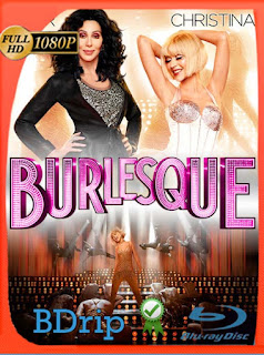 Burlesque (2010) BDRIP1080pLatino [GoogleDrive] SilvestreHD
