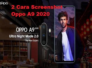 2 Cara Screenshot Oppo A9 2020 Sangat Cepat dan Mudah