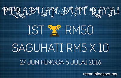 Peraduan Duit Raya..! Mulai 27 Jun - 5 Julai 2016