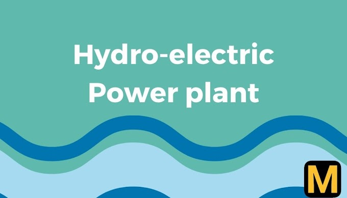 Hydroelectric power plant - construction and working