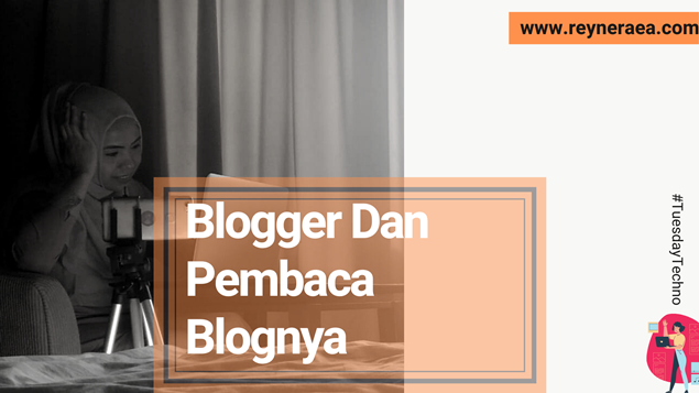 Blogger Dan Pembaca Blognya
