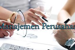 Pengertian, Fungsi dan Tugas serta Tingkatan Manajemen Perusahaan Terlengkap