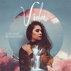 CD Vida (Ao Vivo) - Gislaine Rodrigues