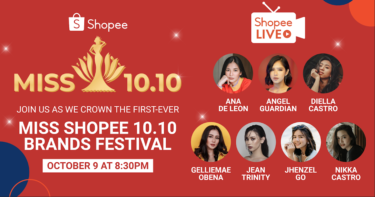 Support Your Favorite Influencers At Shopee S First Ever Pageant Miss Shopee 10 10 Brands Festival Klikd2