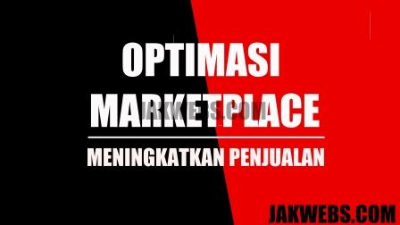 jasa optimasi marketplace, jasa meningkatkan seo