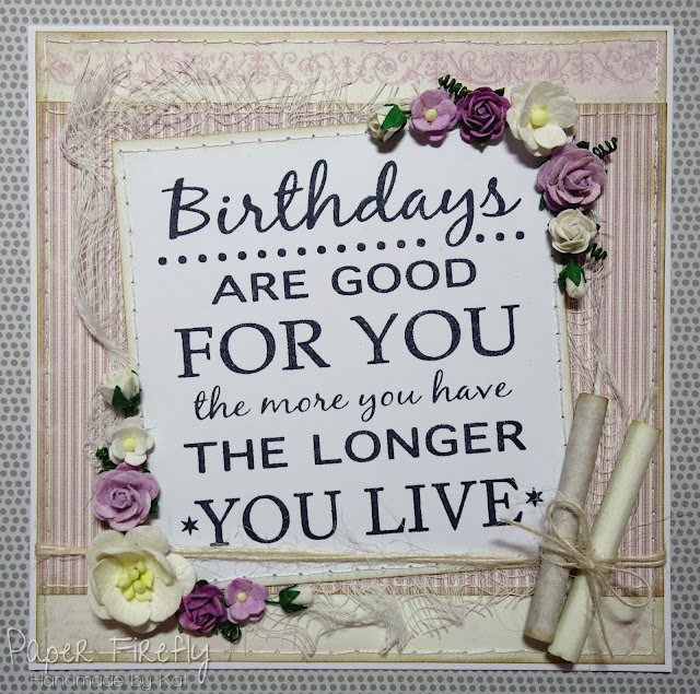 Shabby chic birthday card with quote, flowers and candles