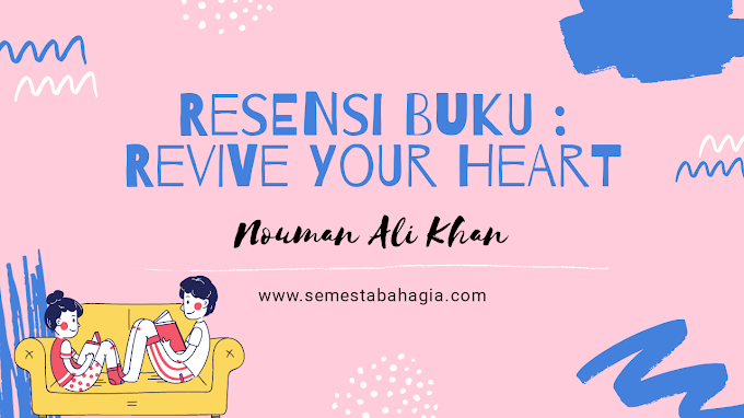 Resensi Buku : NAK - Revive Your Heart