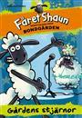 Fåret Shaun - berättelser från bondgården: Gårdens stjärnor