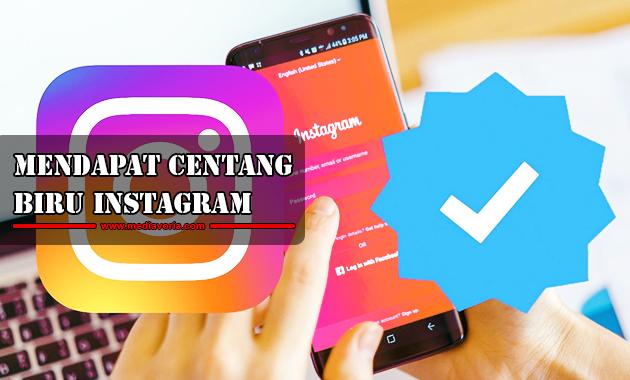 Cara Mendapat Centang Biru Instagram