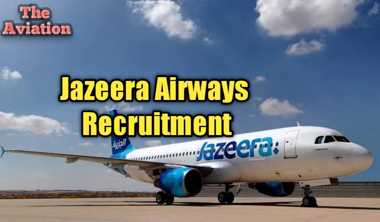 Jazeera Airways is hiring Software Developer For IT Department Apply Now
