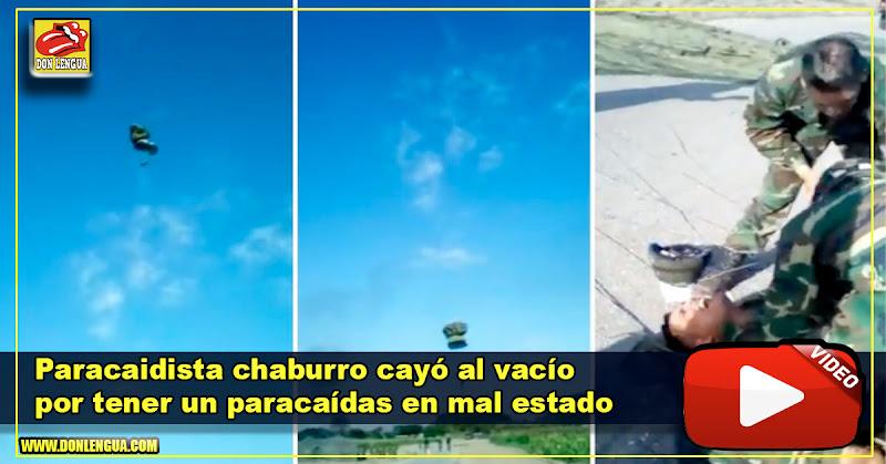 Paracaidista chaburro cayó al vacío por tener un paracaídas en mal estado