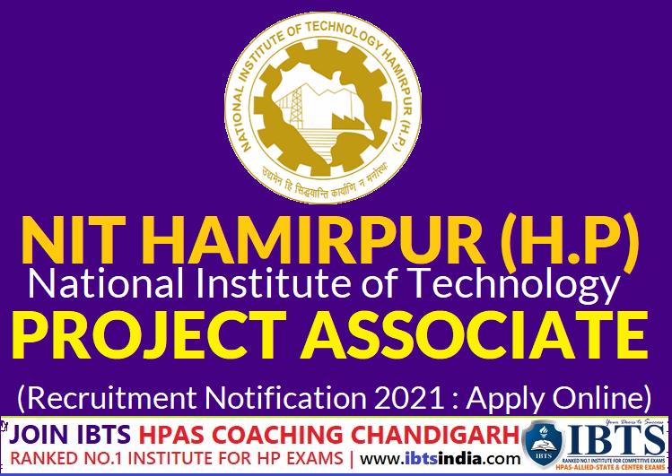 NIT Hamirpur Project Associate Recruitment 2021 Pdf: Apply Online before 10/09/2021