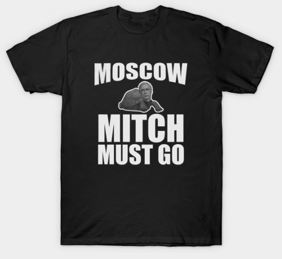 Moscow mitch must go T-Shirt