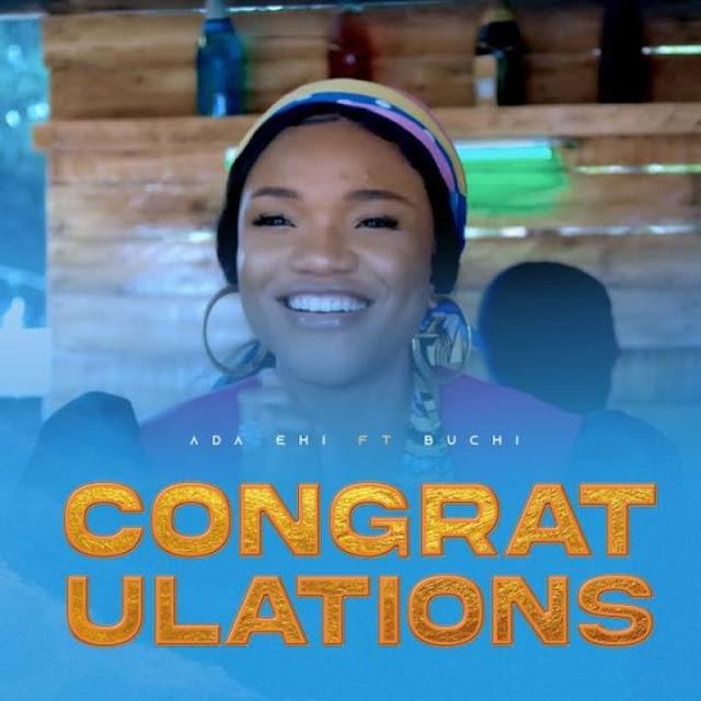 Audio + Video: Ada Ehi – Congratulations (feat. Buchi)