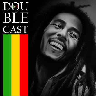 Doublecast 163 - Bob Marley