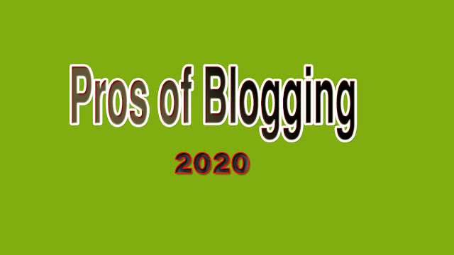 benefits  of blogging to start in 2020