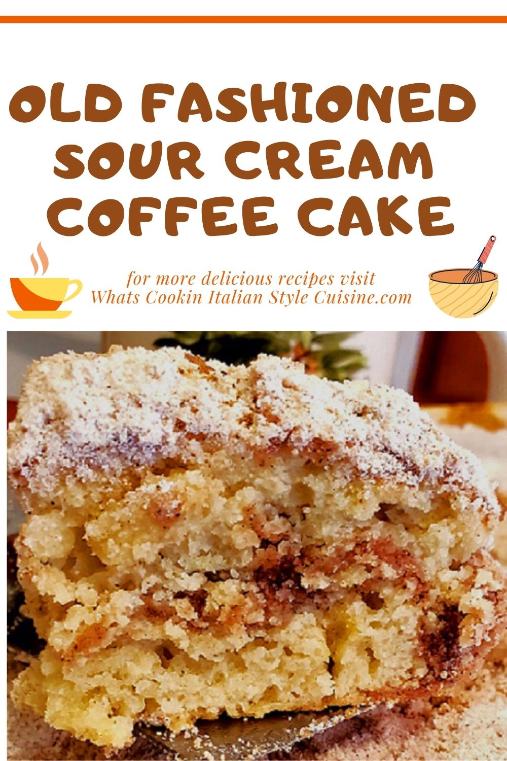 this is a pin for later how to make old fashioned coffee cake with sour cream
