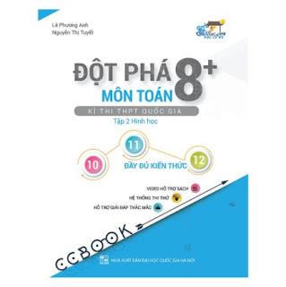 Đột Phá 8+ Kì Thi THPT Quốc Gia Môn Toán - Tập 2: Hình Học ebook PDF-EPUB-AWZ3-PRC-MOBI