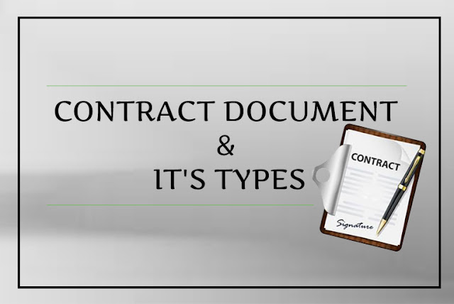 CONTRACT DOCUMENT & IT'S TYPES