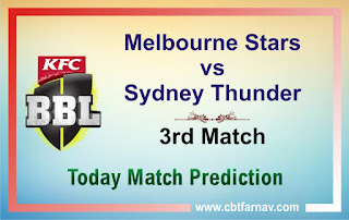 Thunder vs Star Dream11 Match Prediction | Match 3rd | Big Bash League