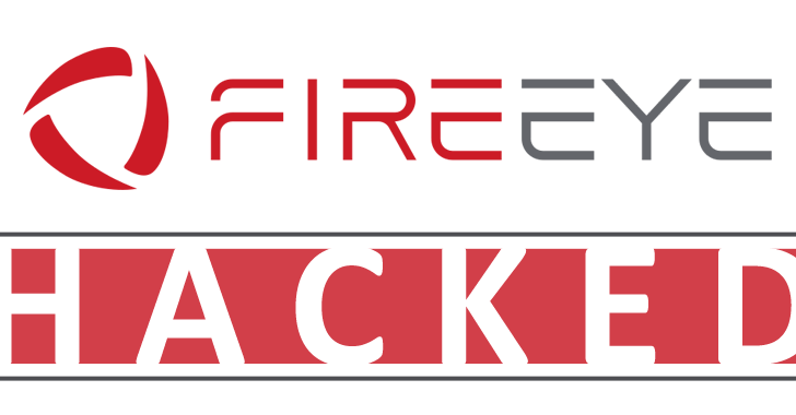 FireEye Hacked – Sophisticated State-Sponsored Hackers Stole FireEye Red Team tools