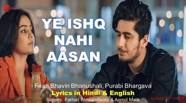 Ye Ishq Nahi Aasan Lyrics Ft Bhavin B - Purabi B