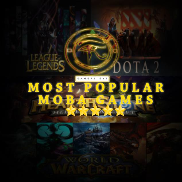The Most Popular Moba Games