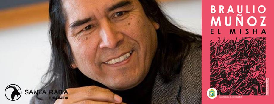 EL MISHA: ENTREVISTA con BRAULIO MUÑOZ