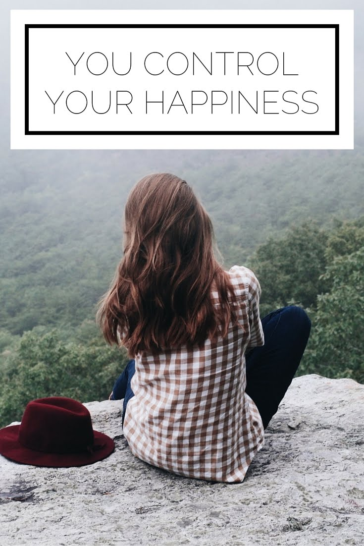 You Control Your Happiness