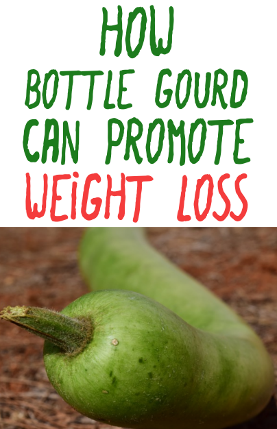 How bottle gourd can promote weight loss