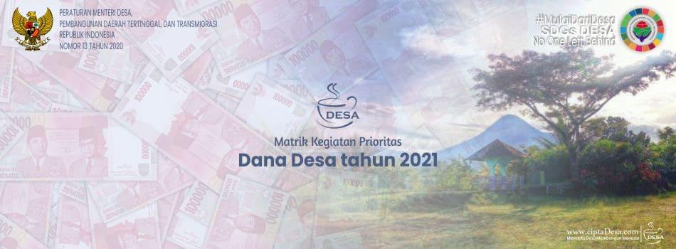 Kolaborasi Permendagri Nomor 20 Tahun 2018 dan Permendes PDTT Nomor 13 Tahun 2020 (Matrik Kegiatan Prioritas DD 2021)