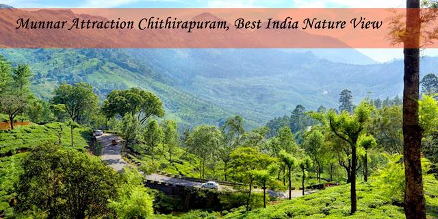 Munnar Attractions : Chithirapuram Munnar