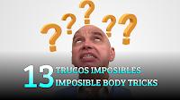 13 Imposibles trucos con el cuerpo, MAGIA-CIENCIA, 13 Imposible body tricks