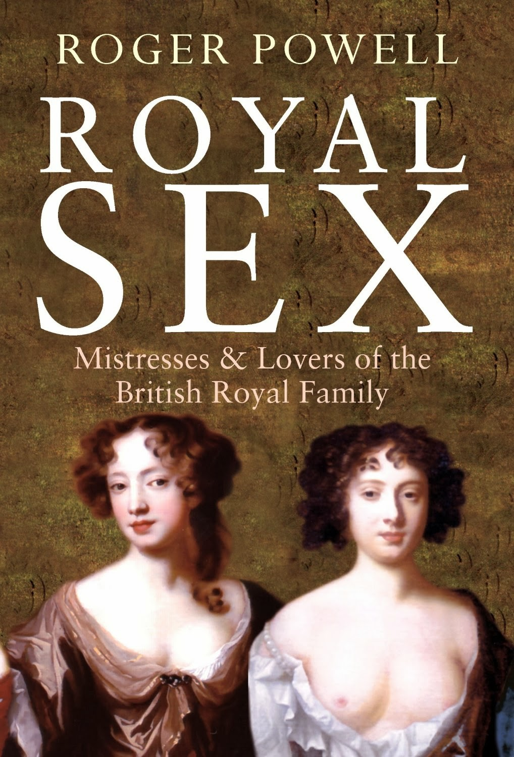 Review Royal Sex The Scandolous Love Lives Of The