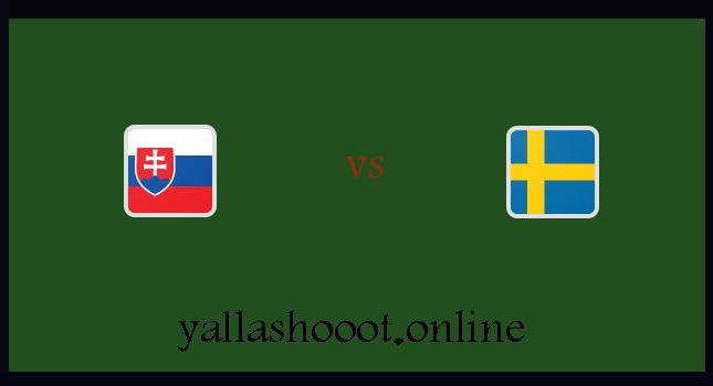 موعد مباراة السويد وسلوفاكيا يلا شوت اليوم الجمعة 18-6-2021 يورو 2020