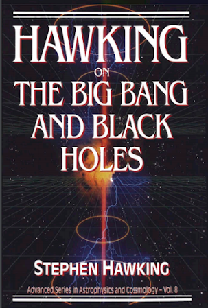 Hawking On The Bing Bang And Black Holes