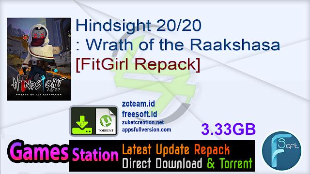 Hindsight 20/20: Wrath of the Raakshasa [FitGirl Repack]