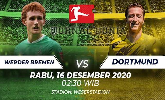 Prediksi Werder Bremen vs Dortmund , Rabu 16 Desember 2020 Pukul 02.30 WIB