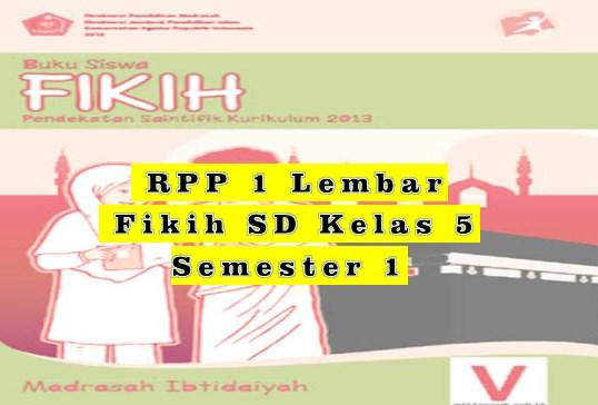 Download RPP 1 Lembar Fikih MI Kelas 5 Semester 1 Kurikulum 2013