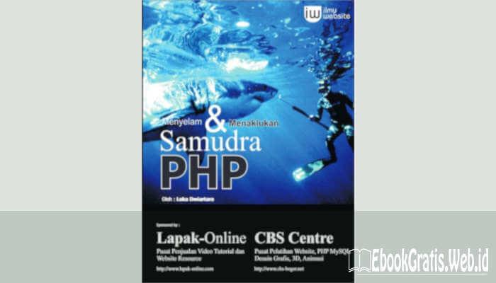 Ebook Belajar PHP (Menyelam dan Menaklukan Samudra PHP)