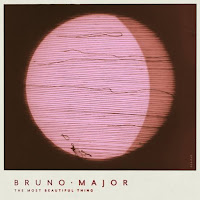 Bruno Major – The Most Beautiful Thing