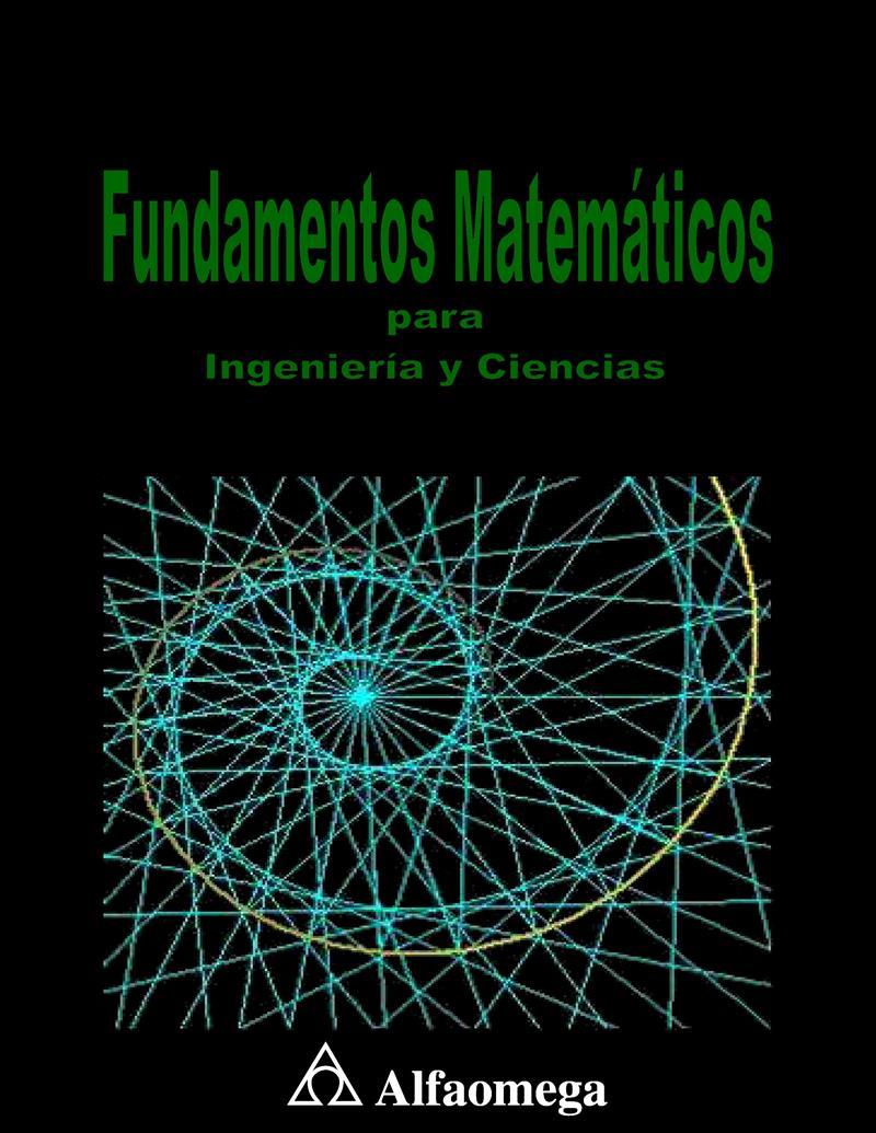 Fundamentos matemáticos para ingeniería y ciencias – Eduardo Ariza Velázquez