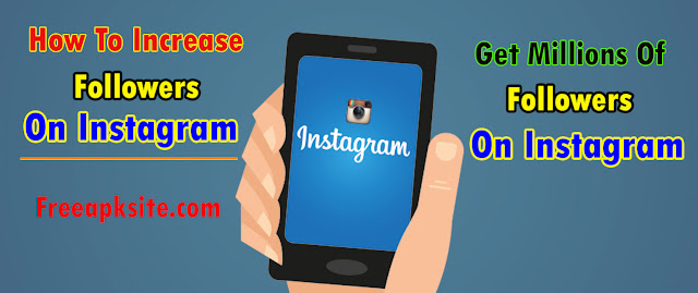 How To Increase Followers On Instagram - Get Real Instagram Followers Fast