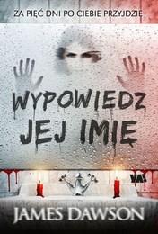 http://lubimyczytac.pl/ksiazka/252401/wypowiedz-jej-imie