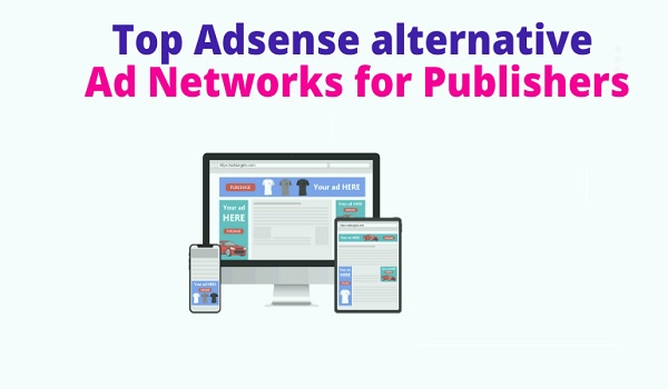 Best 20 Ad Networks For Publishers