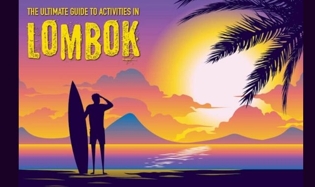 So Much to Do at Lombok Island!