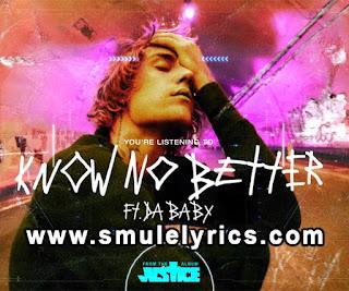 Know No Better Lyrics