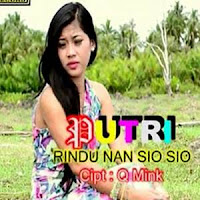 Lirik Lagu Minang Putri - Rindu Nan Sio Sio