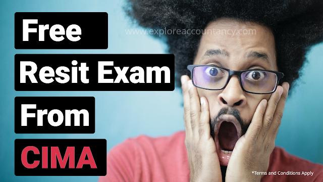 CIMA Free resit exams offer -  How do I claim my free CIMA resit exam?