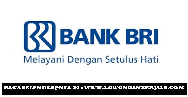 Lowongan Kerja PT Bank Rakyat Indonesia (Persero) Tbk Minimal D3 Semua Jurusan